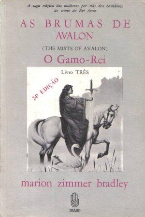 O Gamo-Rei(The Mists of Avalon 3)