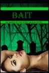 Bait by K.C. Blake