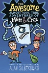 The Awesome Almost 100% True Adventures of Matt & Craz by Alan Silberberg