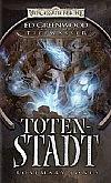 Die Totenstadt (Forgotten Realms: Ed Greenwood Presents Waterdeep #4)