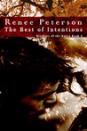 The Best of Intentions (Brothers of the Bayou, #2)