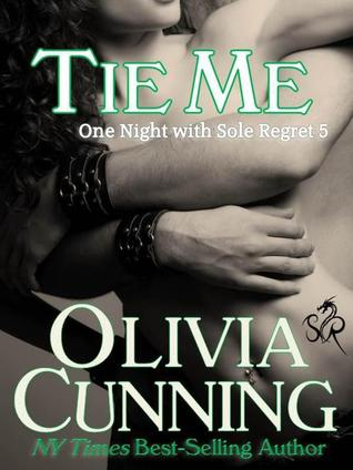 Tie Me (One Night with Sole Regret, #5)