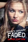 Faded (Rock Star Trilogy, #2)
