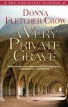 A Very Private Grave (Monastery Murders, #1)