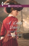 A Lady Dares by Bronwyn Scott