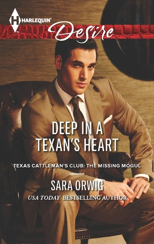 Deep in a Texan's Heart (Texas Cattleman's Club: A Missing Mogul #3)