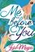 Me Before You - Sebelum Mengenalmu