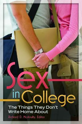 Sex in College: The Things They Don't Write Home about