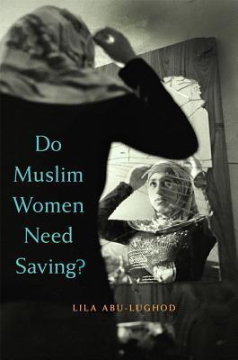 Do Muslim Women Need Saving?