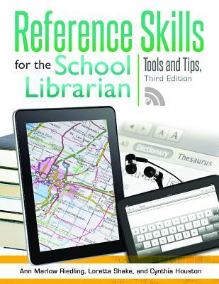 Reference Skills for the School Librarian: Tools and Tips