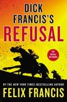 Dick Francis's Refusal (Sid Halley, #5)