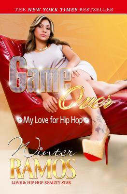 Game Over: My Love for Hip Hop