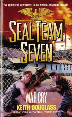 War Cry (SEAL Team Seven #9)