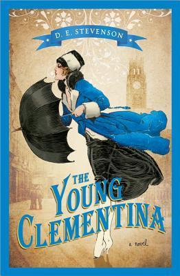 The Young Clementina by D E  Stevenson