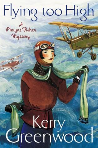 Flying Too High (Phryne Fisher, #2) por Kerry Greenwood