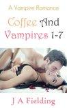 Vampire Romance Series: Coffee And Vampires 1-7