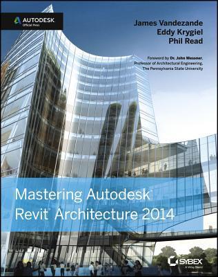 Mastering Autodesk Revit Architecture 2014
