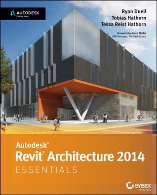 Autodesk Revit Architecture 2014 Essentials