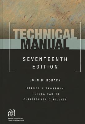 technical manual by john d roback rh goodreads com AABB Technical Manual 17th Edition aabb technical manual 16th edition