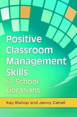 positive-classroom-management-skills-for-school-librarians