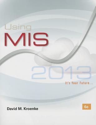 Using mis by david m kroenke fandeluxe Images