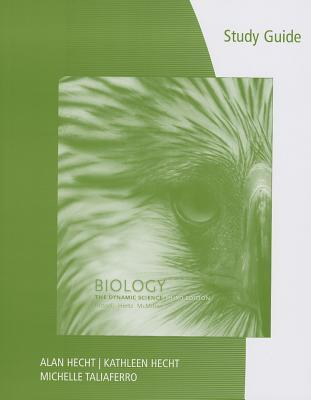 Biology: The Dynamic Science--Study Guide