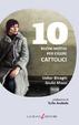 Libros gratis en pdf para descargar 10 buoni motivi per essere cattolici