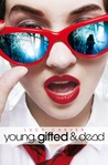Young, Gifted and Dead (St Jude's Academy, #1)