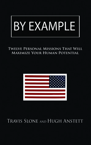 By Example: Twelve Personal Missions That Will Max...