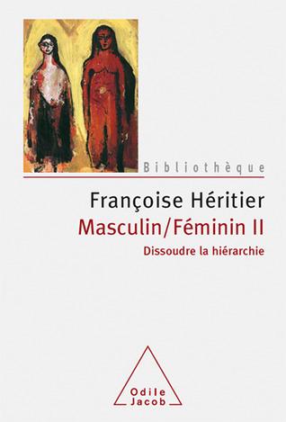 Masculin/Féminin II, Dissoudre la hiérarchie