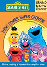 Here Comes Super Grover! by Sesame Workshop