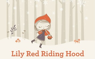 Lily Red Riding Hood