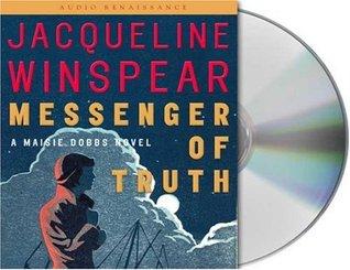 Messenger of Truth(Maisie Dobbs 4)