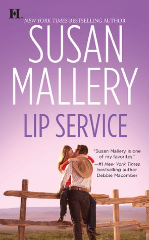 Lip Service by Susan Mallery