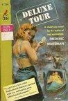Deluxe Tour