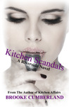 Kitchen Scandals by Brooke Cumberland