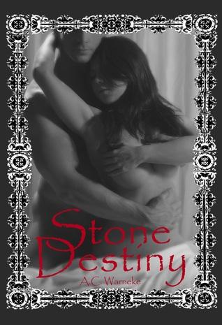 Stone Destiny (Stone Passions, #3)
