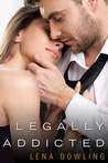 Legally Addicted by Lena Dowling