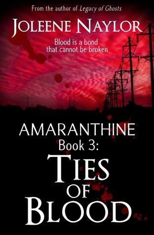 Ties of Blood (Amaranthine, #3)