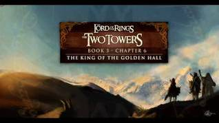 The King of the Golden Hall (The Lord of the Rings, #2) (The Two Towers, book 3, chapter 6)