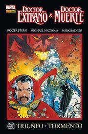 Doctor Extraño: Doctor Muerte: Triunfo y Tormento (Marvel Graphic Novels: Dr. Strange, #2)