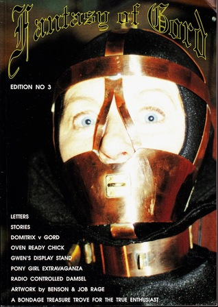 Fantasy of Gord No. 3 (A Genuine House of Gord Publication, Edition No. 3)
