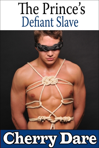 The Prince's Defiant Slave