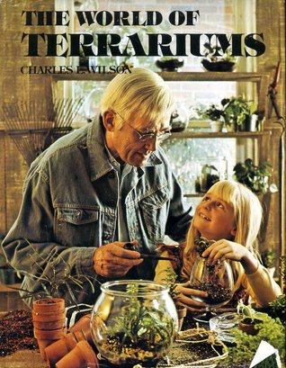 The World of Terrariums