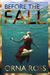 Before the Fall: A Novel (A...