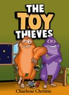 The Toy Thieves