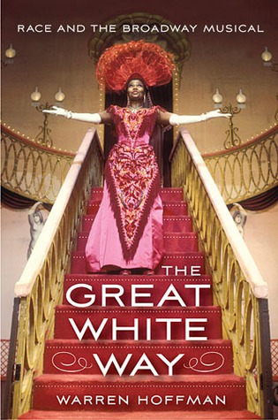 The Great White Way by Warren Hoffman