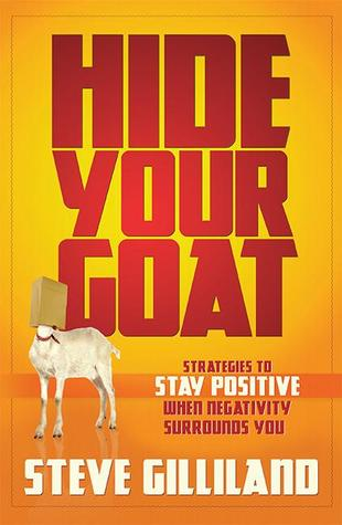 hide-your-goat-strategies-to-stay-positive-when-negativity-surrounds-you