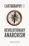 Cartography of Revolutionary Anarchism