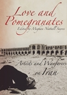 Love and Pomegranates by Meghan Nuttall Sayres